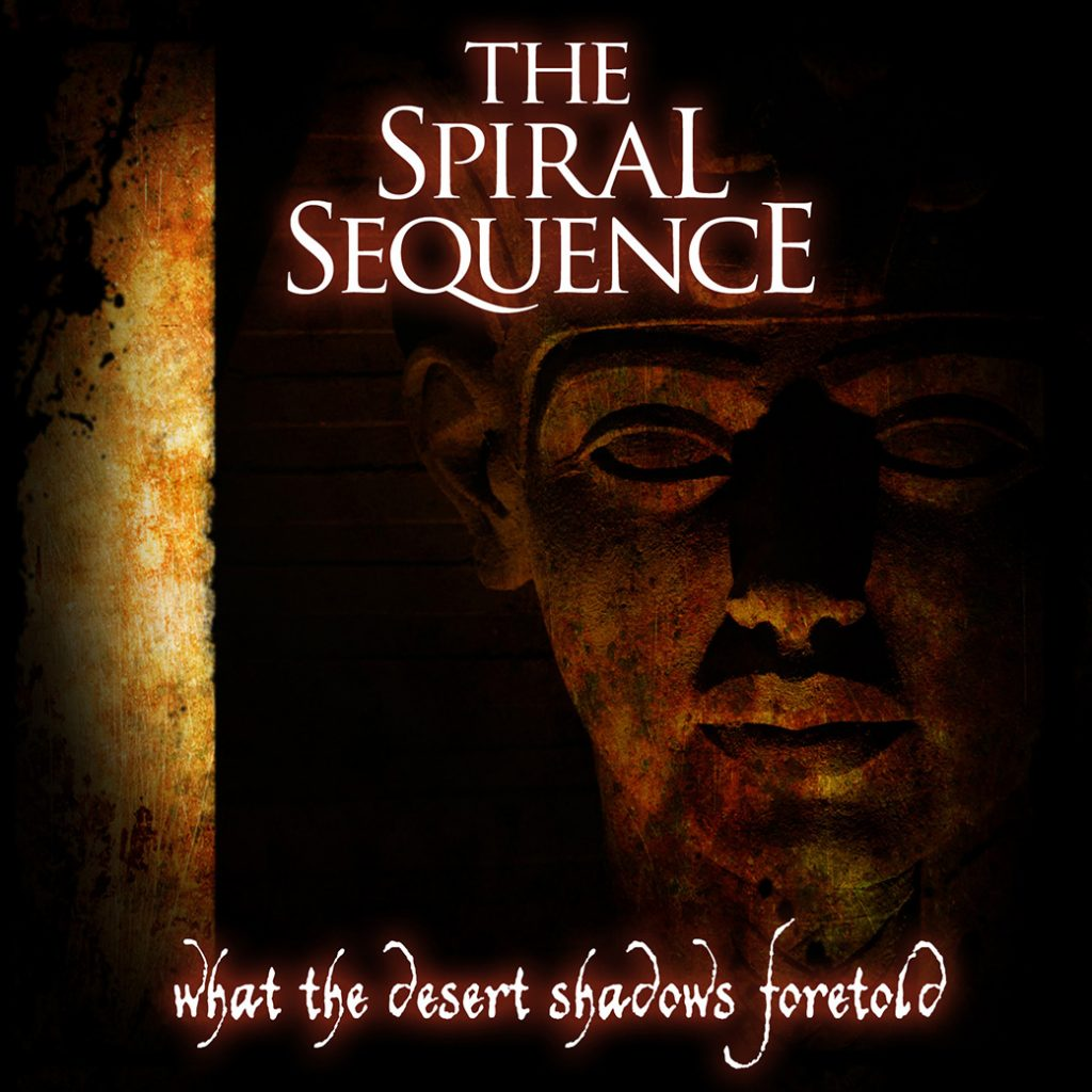 The Spiral Sequence What The Desert Shadows Foretold Single Cover
